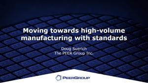 High volume manufacturing
